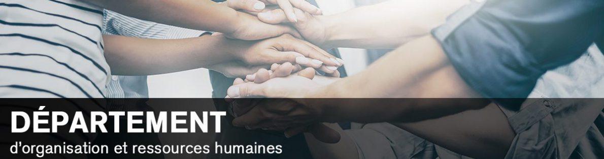 Bannière #1 - Département d'organisation et ressources humaines